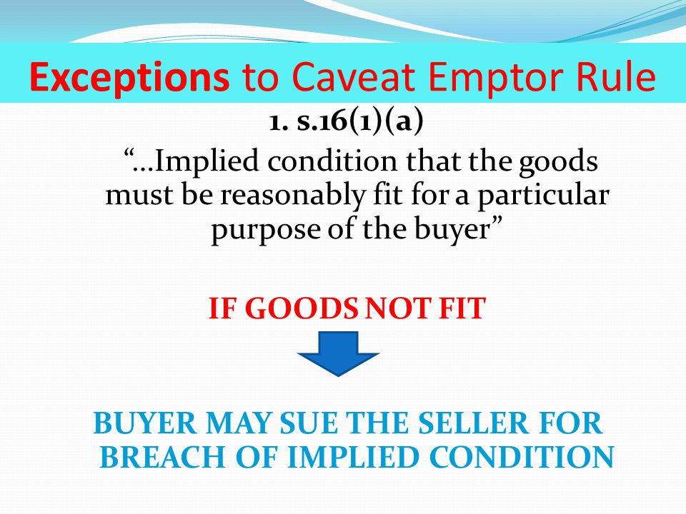 Exceptions to Caveat Emptor Rule