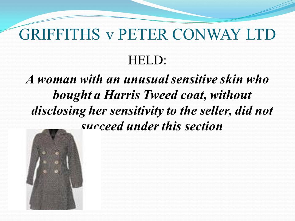 GRIFFITHS v PETER CONWAY LTD