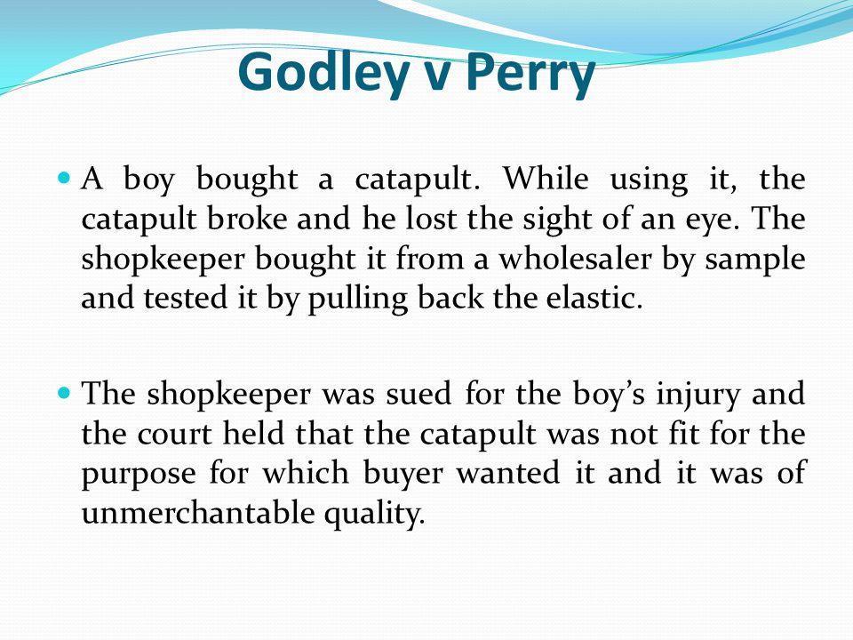 Godley v Perry