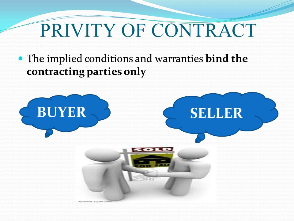 PRIVITY OF CONTRACT BUYER SELLER