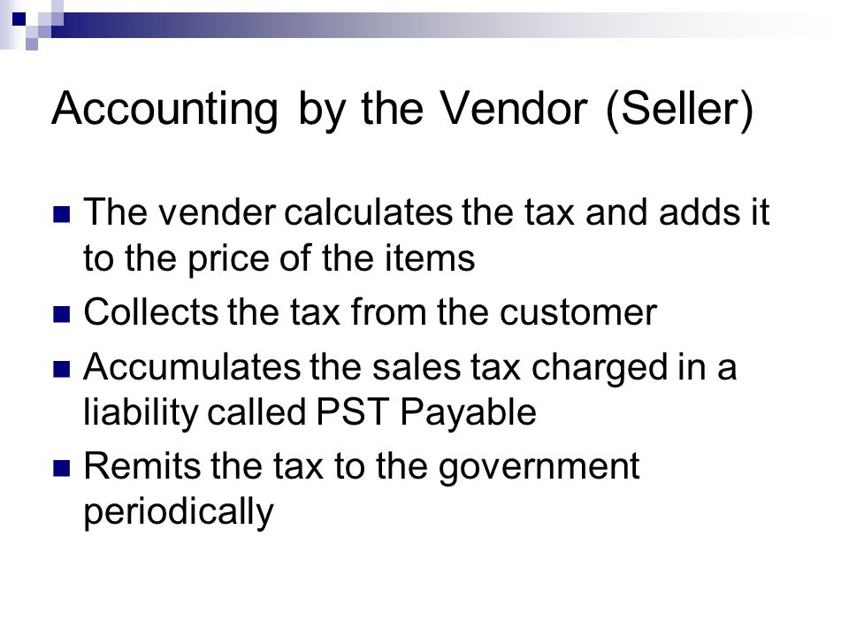 Accounting by the Vendor (Seller)