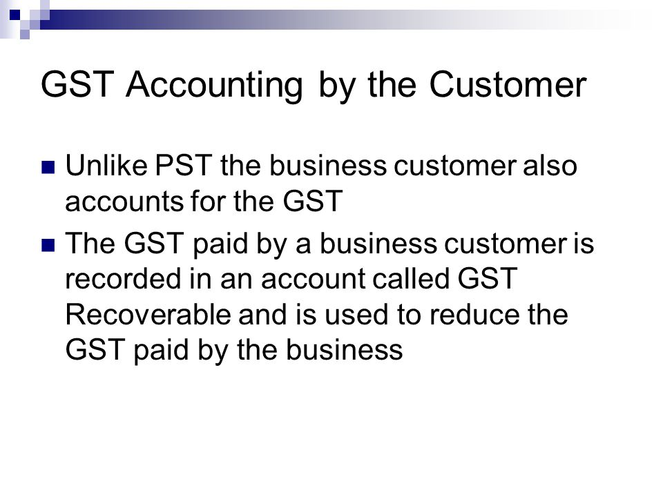 GST Accounting by the Customer