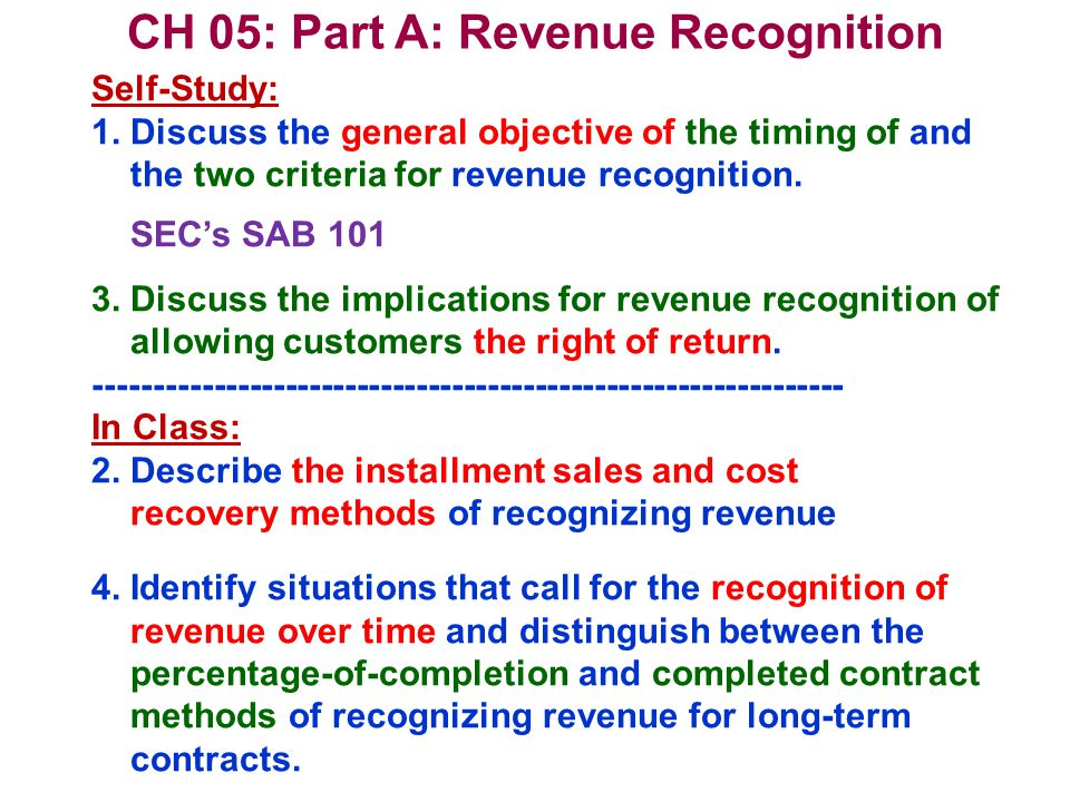 Income Statement: Revenue Recognition Special Cases