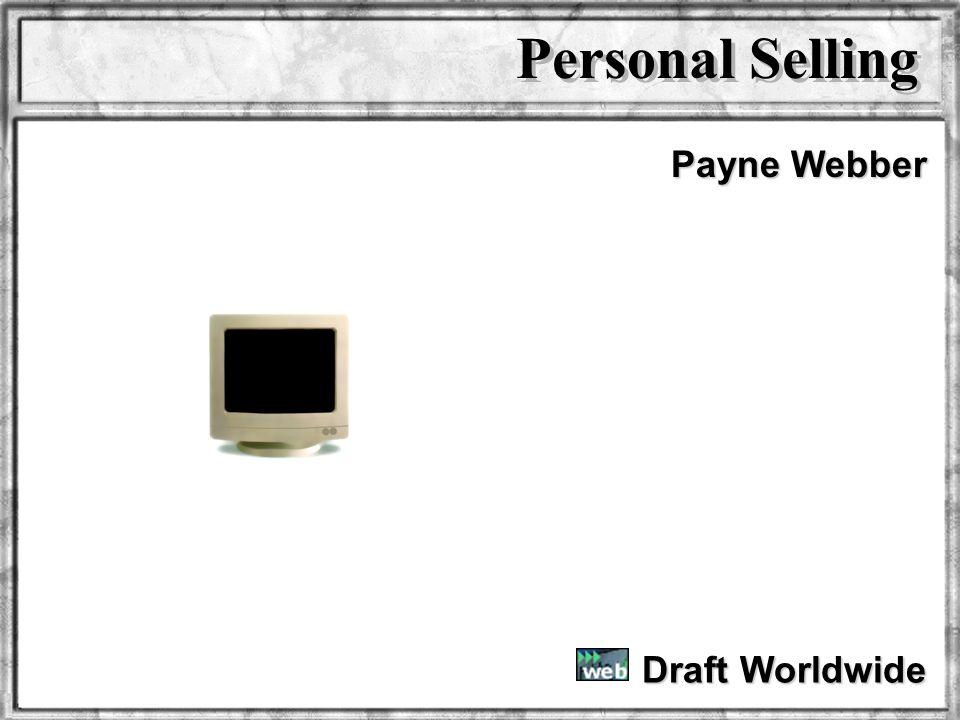 Personal Selling Payne Webber Draft Worldwide Dr. Rosenbloom