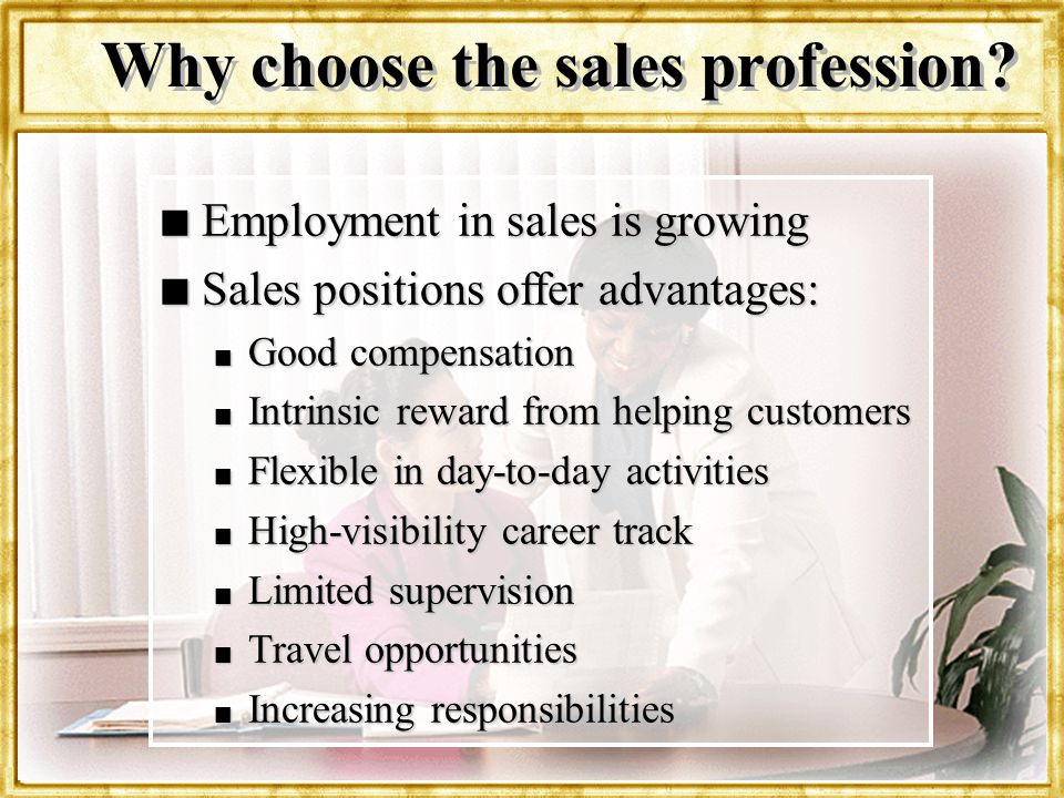 Why choose the sales profession