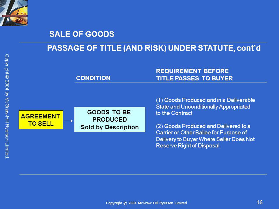PASSAGE OF TITLE (AND RISK) UNDER STATUTE, cont'd