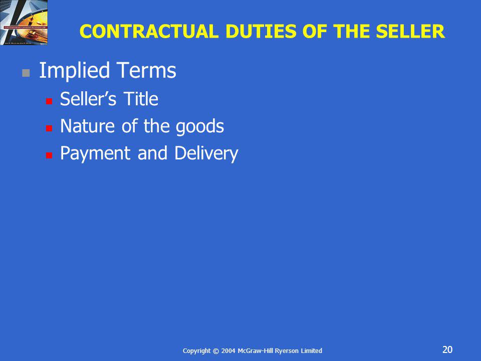 CONTRACTUAL DUTIES OF THE SELLER