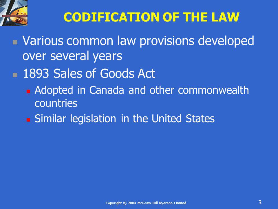 CODIFICATION OF THE LAW
