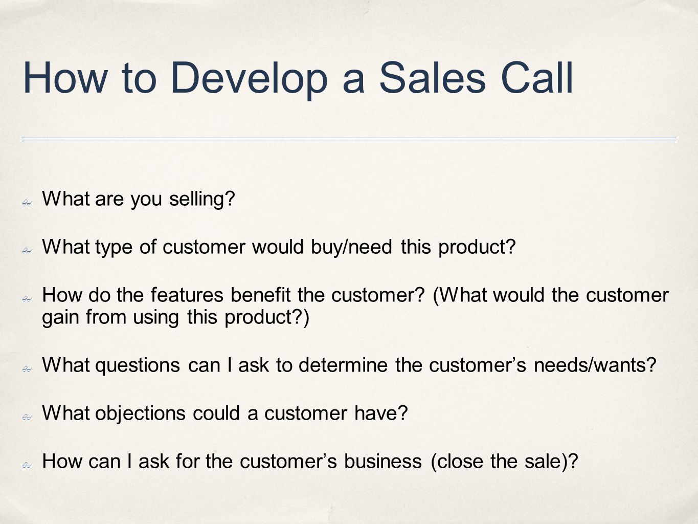 How to Develop a Sales Call