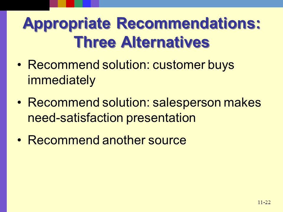 Appropriate Recommendations: Three Alternatives