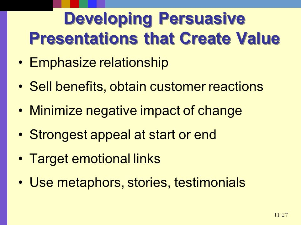 Developing Persuasive Presentations that Create Value