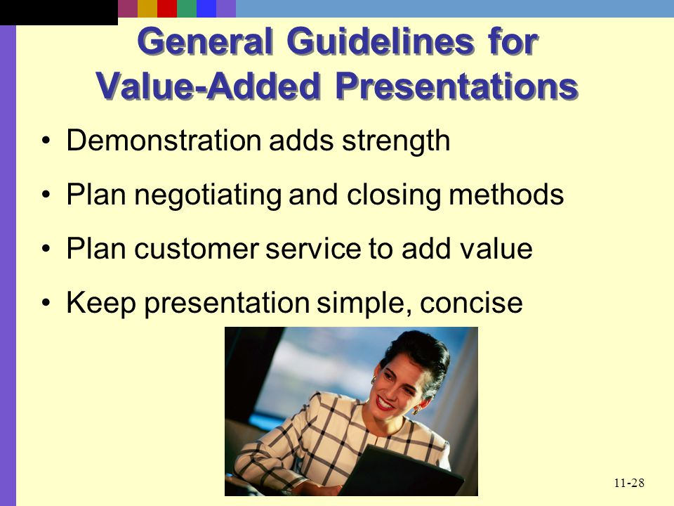 General Guidelines for Value-Added Presentations