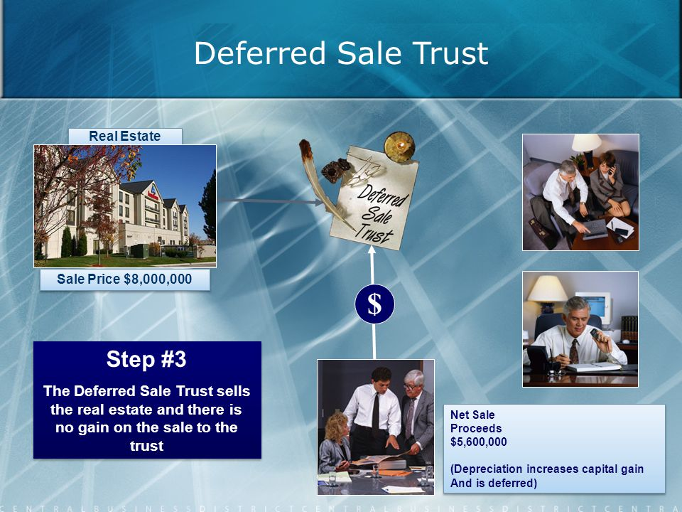 Deferred Sale Trust $ Step #3