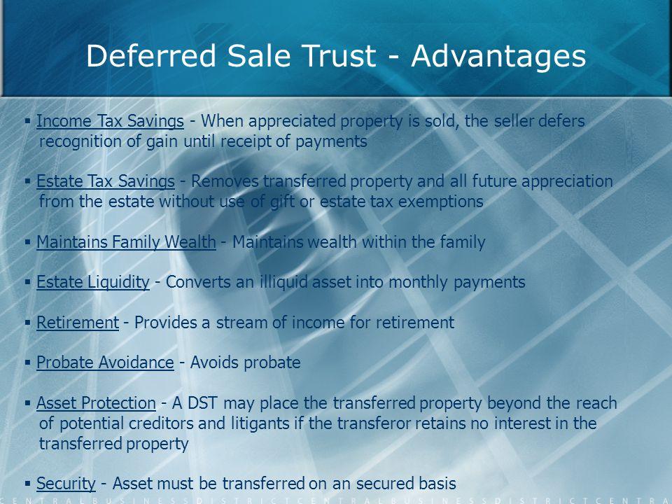 Deferred Sale Trust - Advantages