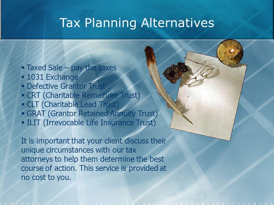 Tax Planning Alternatives
