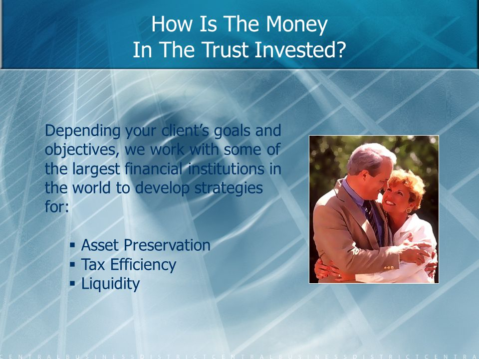 How Is The Money In The Trust Invested