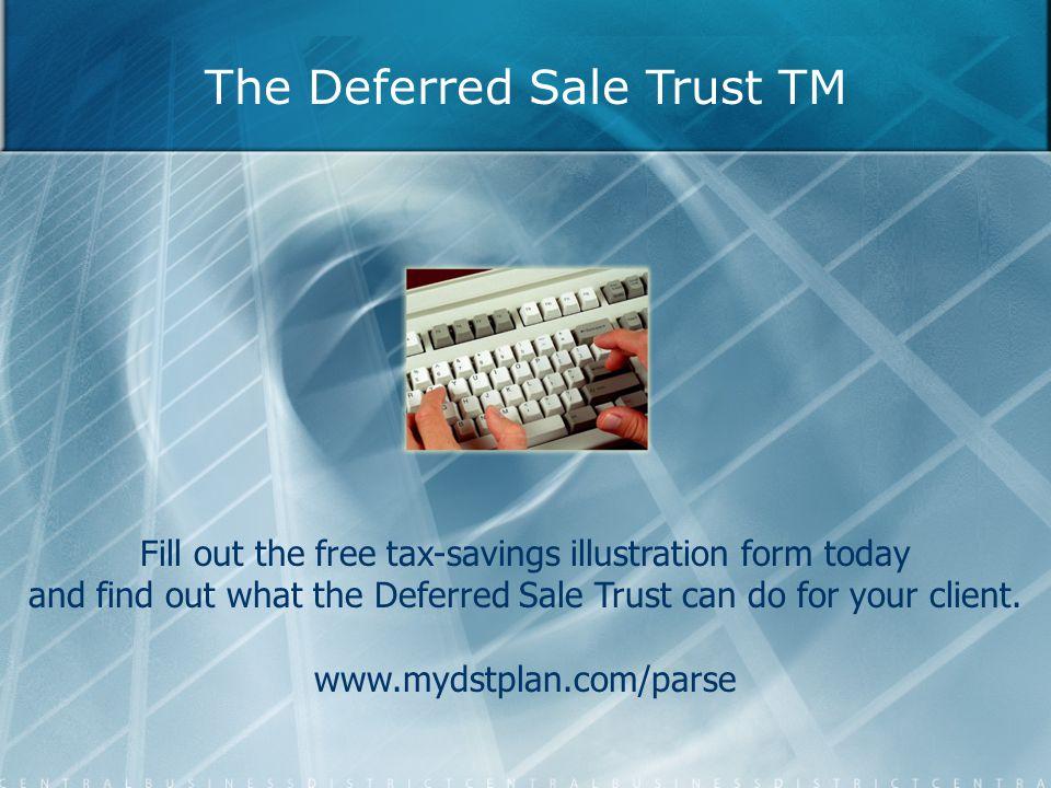 The Deferred Sale Trust TM