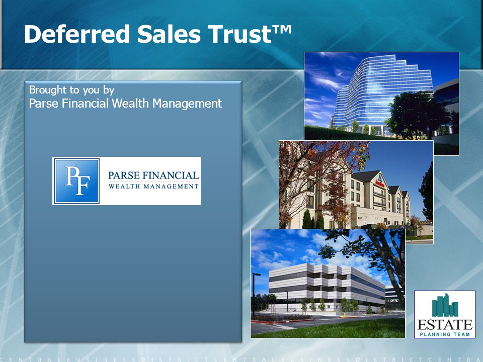 Deferred Sales Trust™ Parse Financial Wealth Management