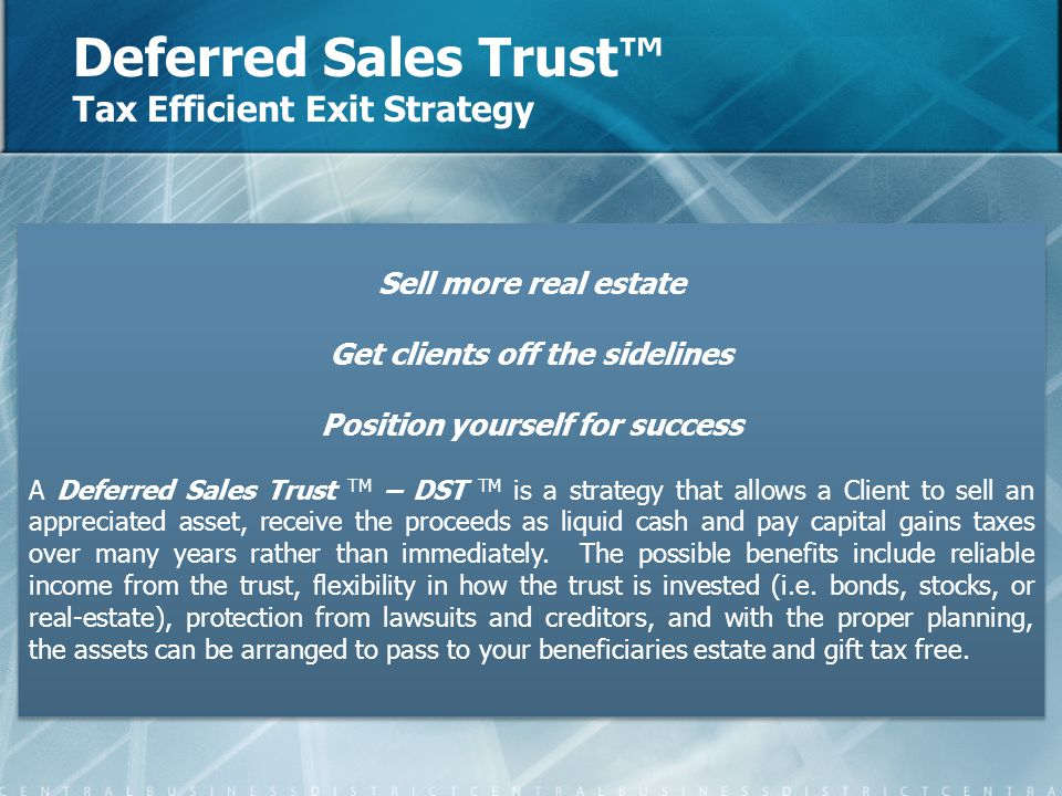 Deferred Sales Trust™ Tax Efficient Exit Strategy