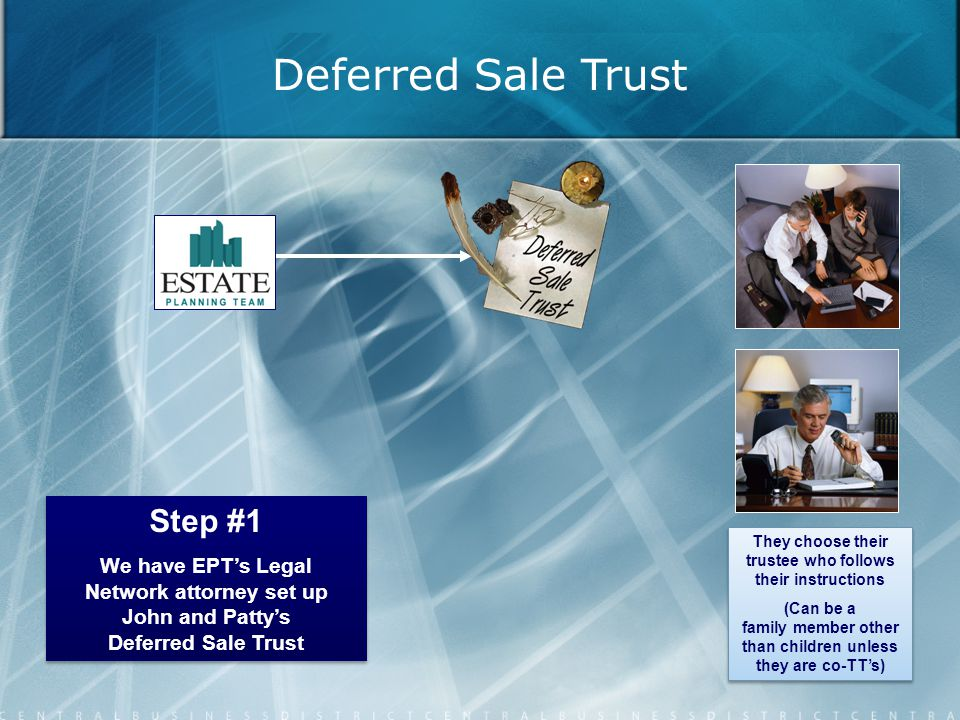 Deferred Sale Trust Step #1