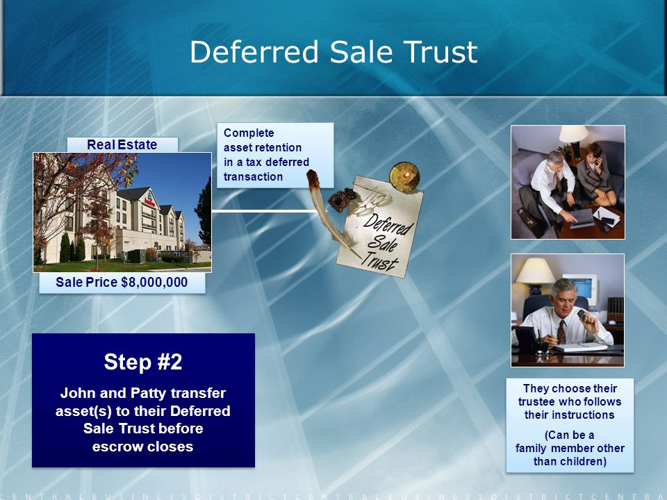 Deferred Sale Trust Step #2