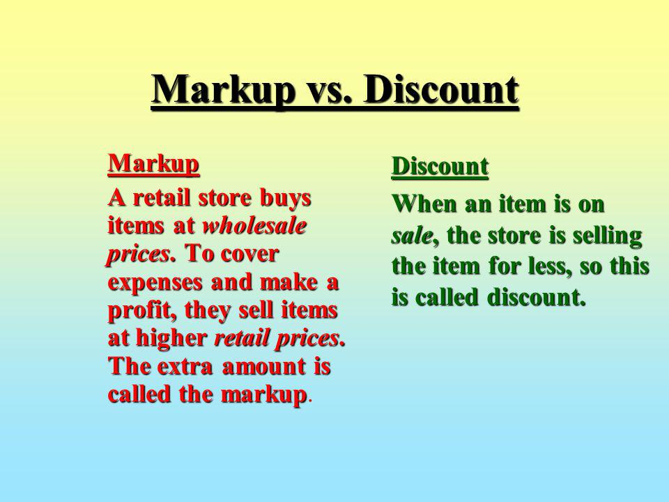Markup vs. Discount Markup