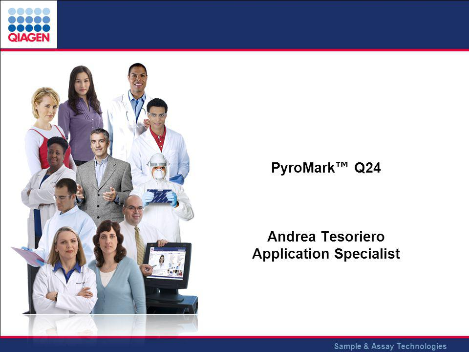 PyroMark™ Q24 Andrea Tesoriero Application Specialist