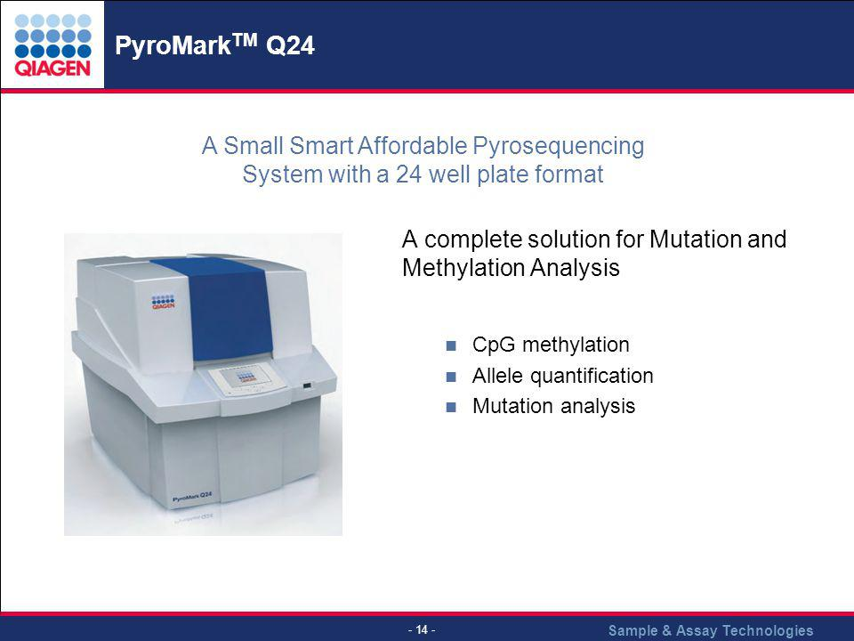 PyroMarkTM Q24 A Small Smart Affordable Pyrosequencing