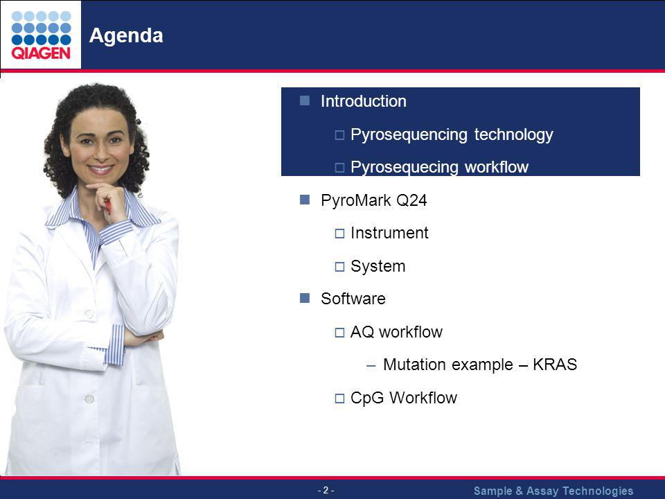 Agenda Introduction Pyrosequencing technology Pyrosequecing workflow