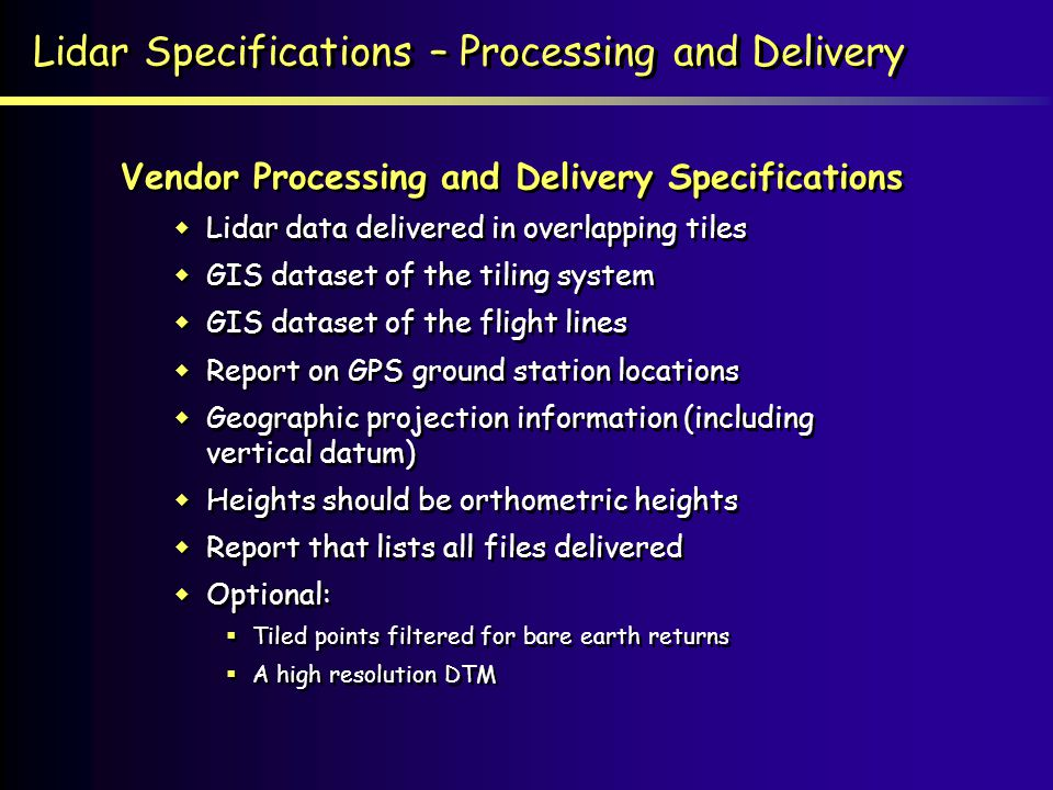 Lidar Specifications – Processing and Delivery