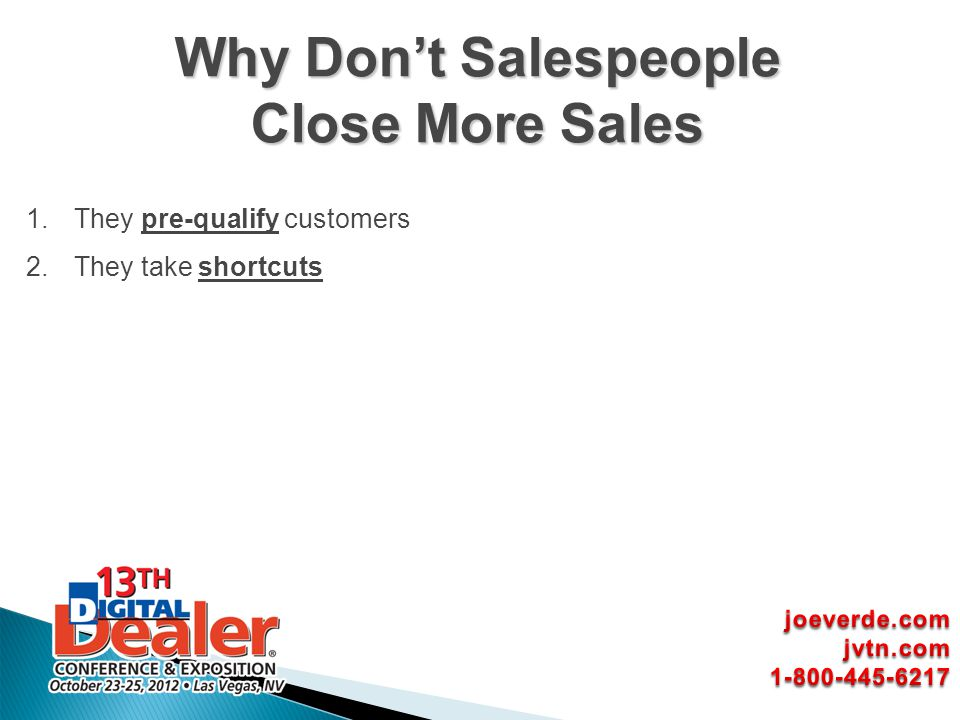 Why Don't Salespeople Close More Sales