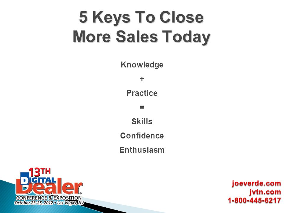 5 Keys To Close More Sales Today