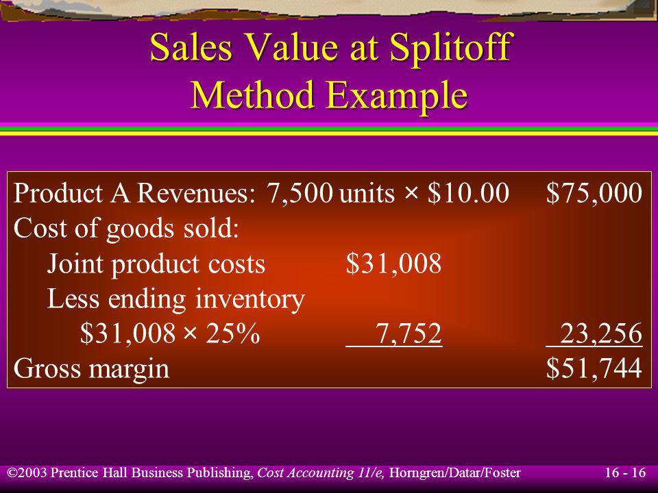 Sales Value at Splitoff Method Example