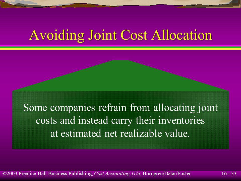Avoiding Joint Cost Allocation