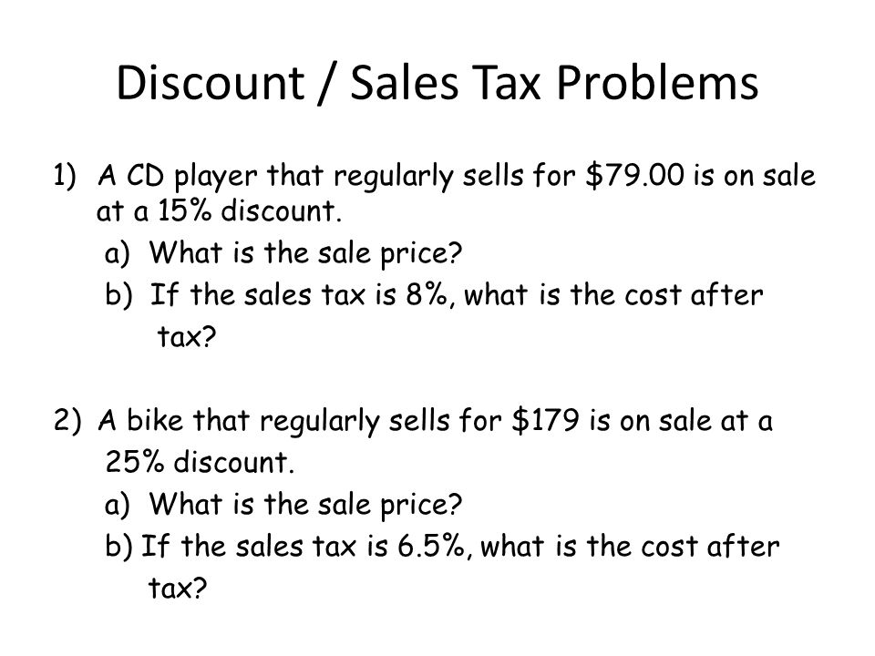 Discount / Sales Tax Problems