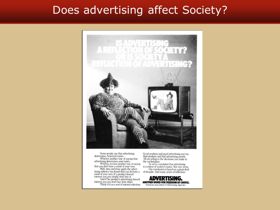 Does advertising affect Society