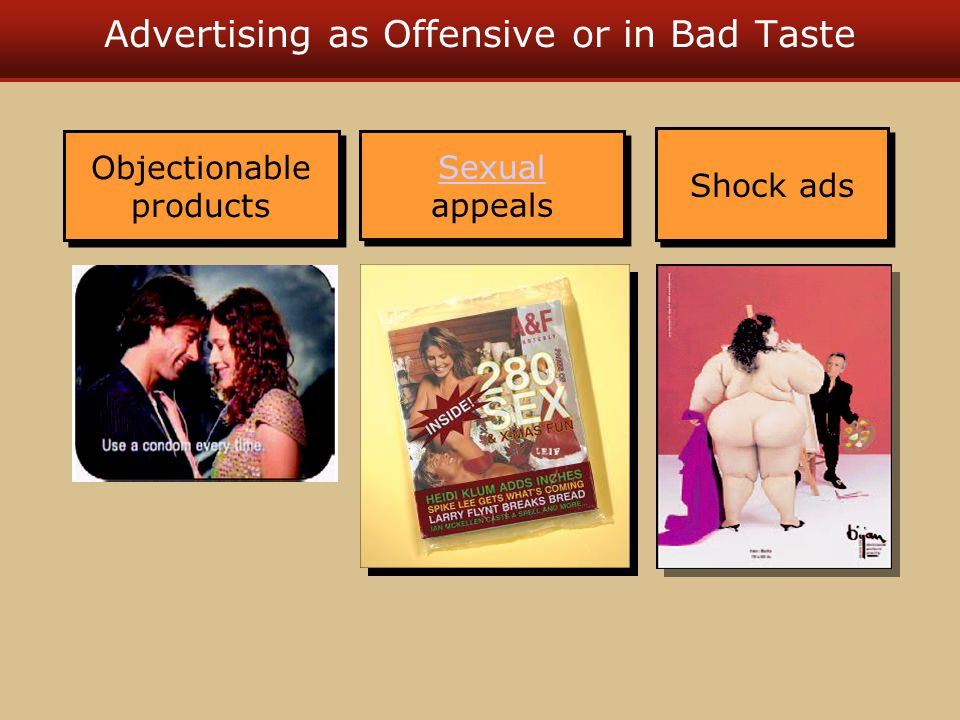 Advertising as Offensive or in Bad Taste