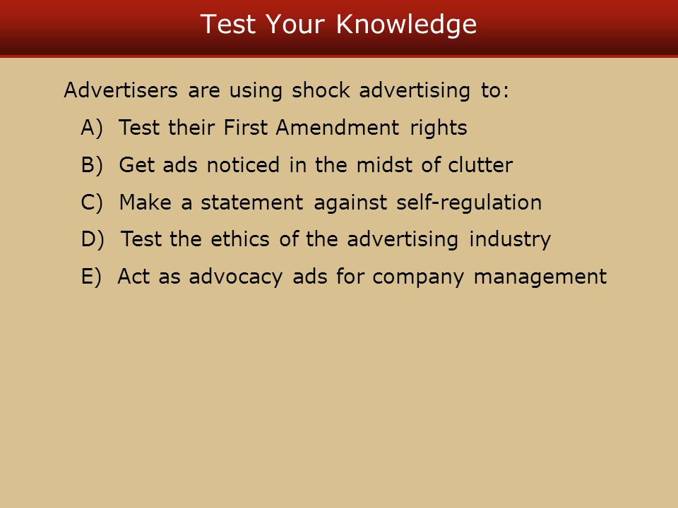 Test Your Knowledge Advertisers are using shock advertising to: