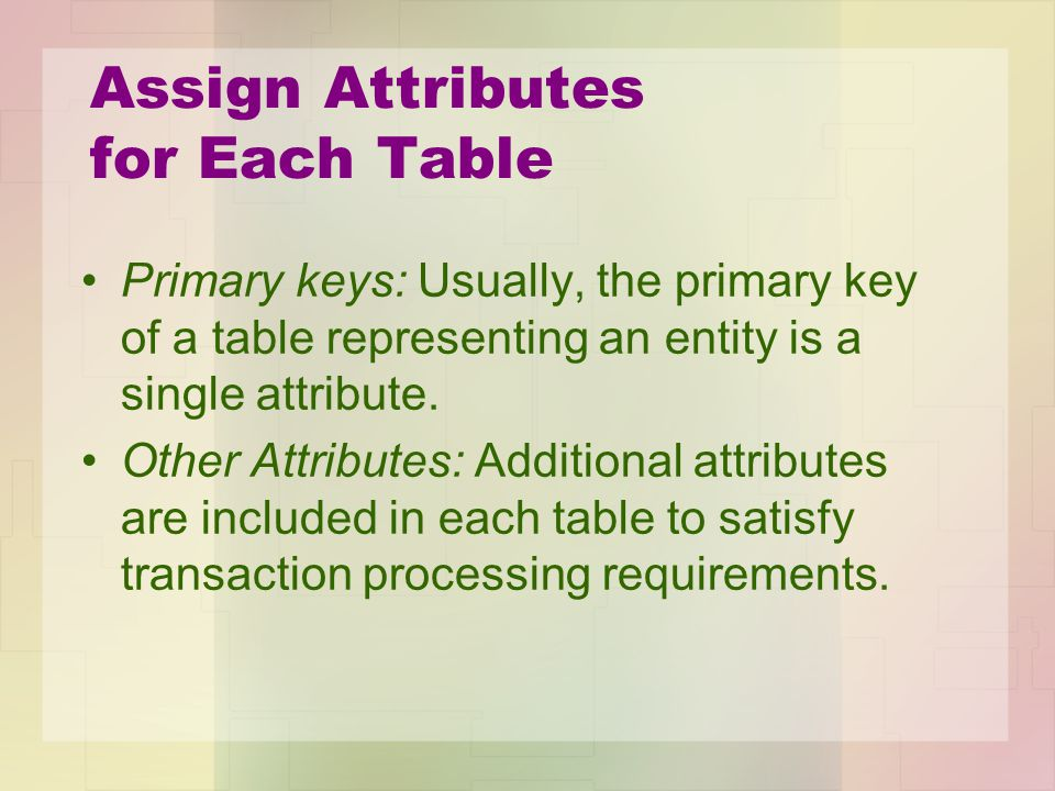 Assign Attributes for Each Table