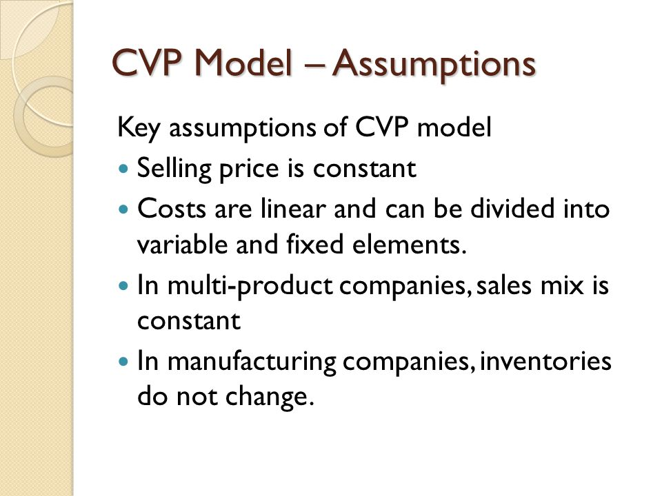 CVP Model – Assumptions