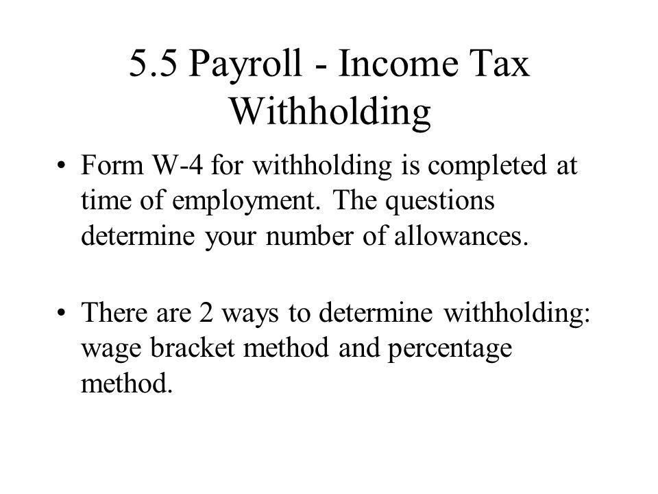 5.5 Payroll - Income Tax Withholding