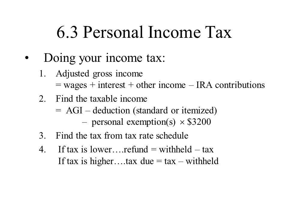 6.3 Personal Income Tax Doing your income tax: