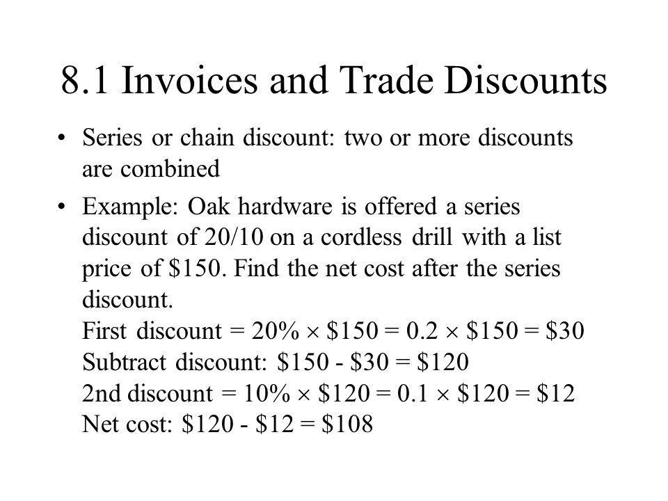 8.1 Invoices and Trade Discounts