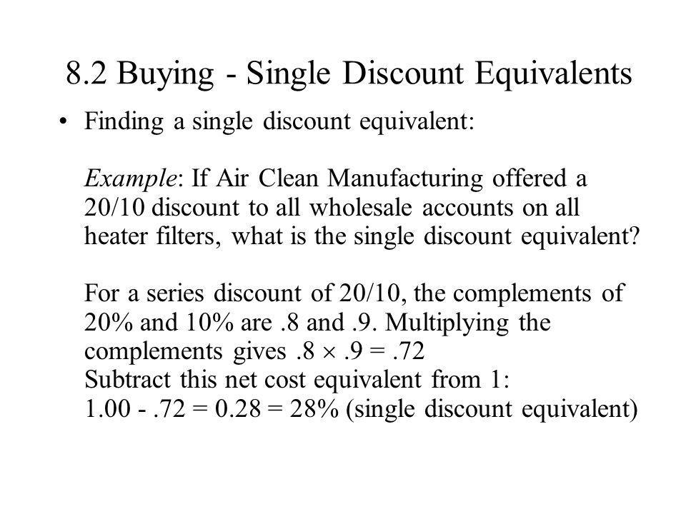 8.2 Buying - Single Discount Equivalents