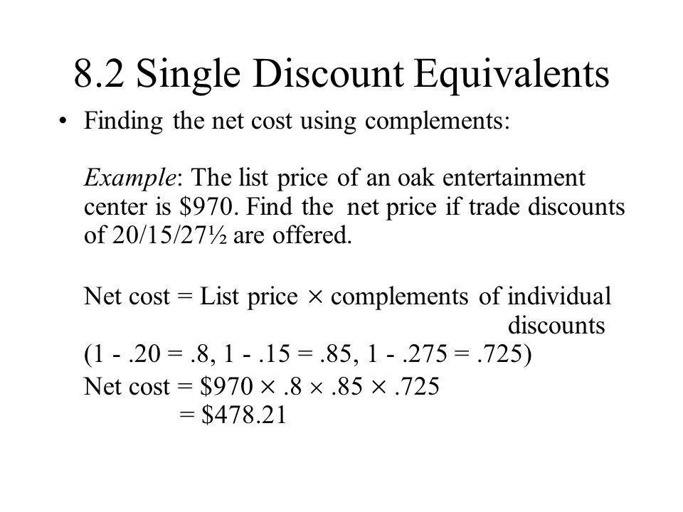 8.2 Single Discount Equivalents