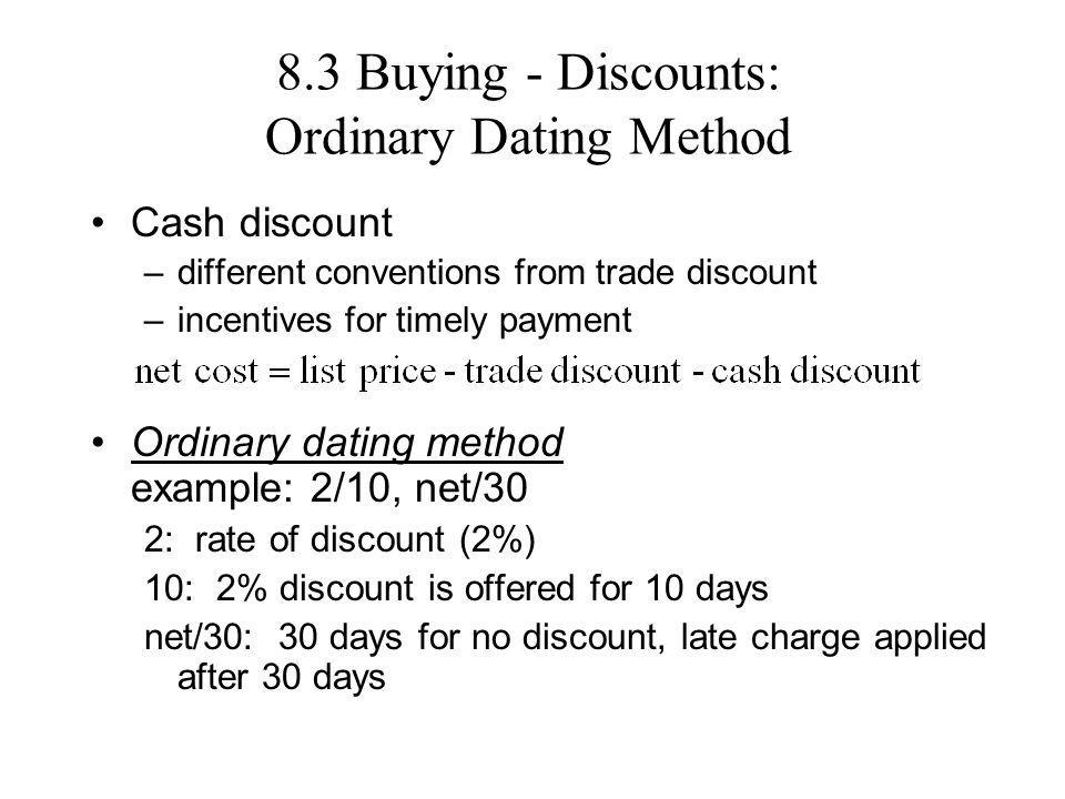 8.3 Buying - Discounts: Ordinary Dating Method