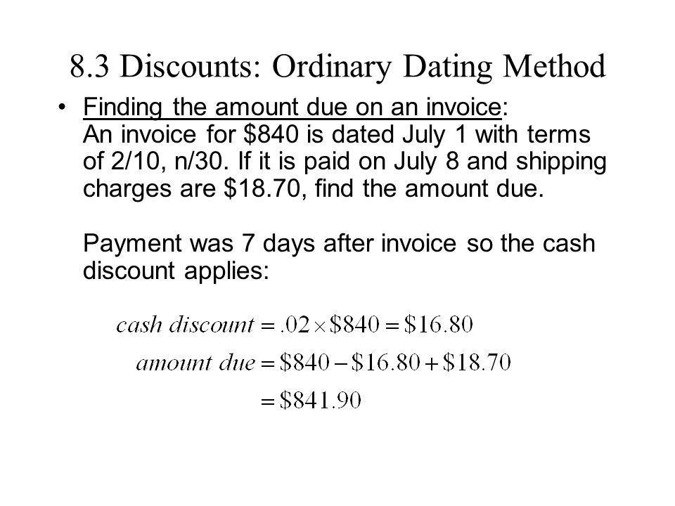 8.3 Discounts: Ordinary Dating Method