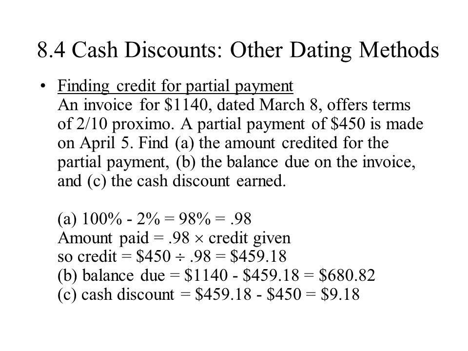 8.4 Cash Discounts: Other Dating Methods
