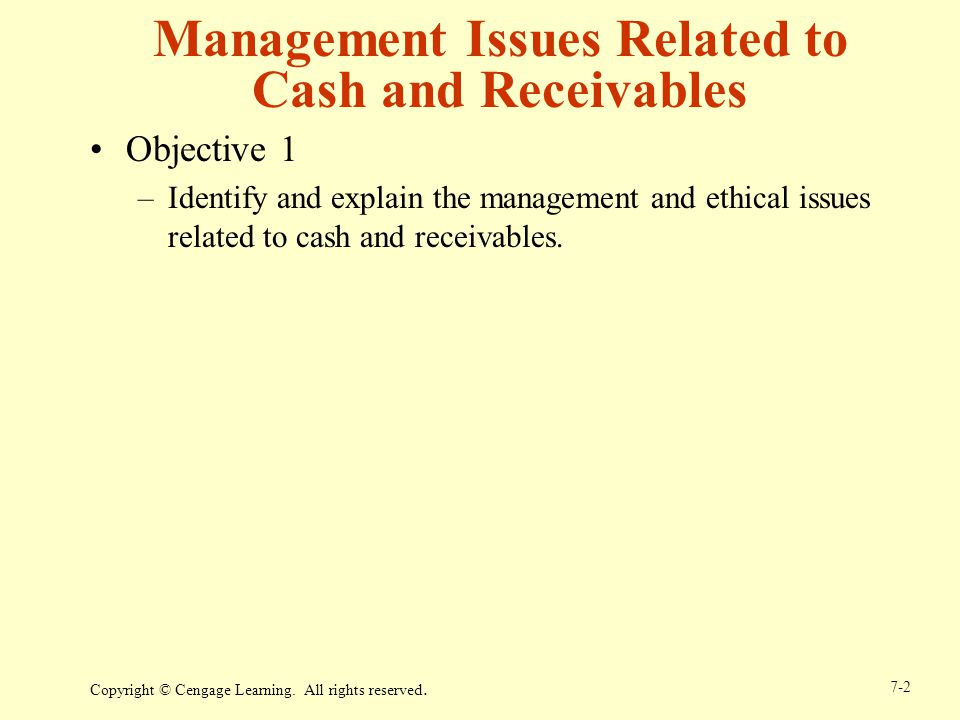 Management Issues Related to Cash and Receivables