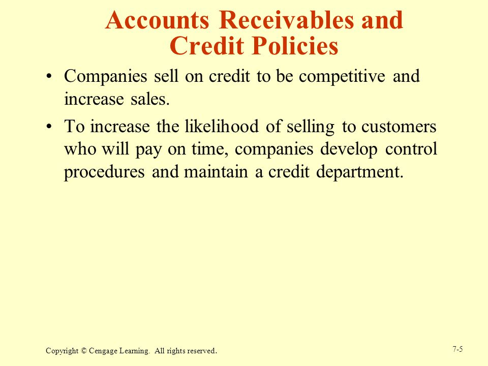Accounts Receivables and Credit Policies